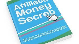 Affiliate Money Secret FREE Report!